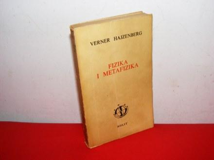 FIZIKA I METAFIZIKA Verner Hajzenberg