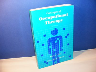 CONCEPTS OF OCCUPATIONAL THERAPY KATHLYN L REED