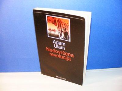 Nedovršena revolucija, Adam Ulam