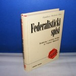FEDERALISTIČKI SPISI Hamilton Medison Džej