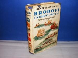 Brodovi i njihovi putevi , Hendrik Willem van Loon