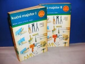 Kućni majstor I-II,Uradite sami M.Latore-G.Vejler