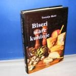 Biseri stare kuhinje - Terezija Matić