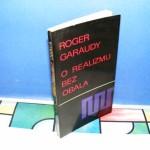 O REALIZMU BEZ OBALA Roger Garaudy