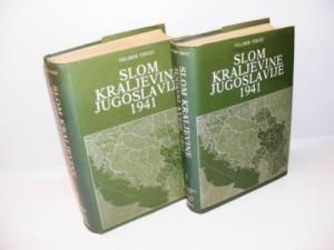 Slom Kraljevine Jugoslavije 1941 Velimir Terzić 1-2