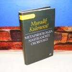 METAPSIHOLOGIJA NASTRANOSTI OSOBITOSTI Muradif Kulenović