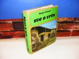 SVE O VRTU Margot Schubert