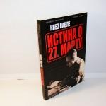 KNEZ PAVLE ISTINA O 27. MARTU Miodrag Janković, Veljko Lalić
