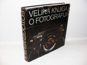 Velika knjiga o fotografiji - Time Life