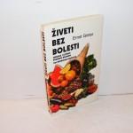 ŽIVETI BEZ BOLESTI Ernst Ginter