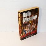 Put časti, Kolin Mekalou
